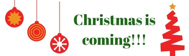 Christmas is coming graphic